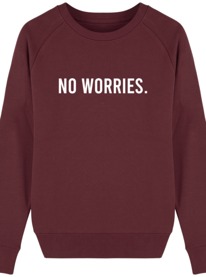 Sweat Femme éthique No Worries - Burgundy - Face