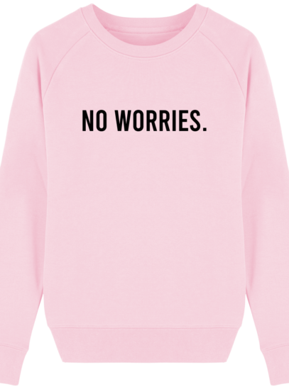 Sweat Femme éthique No Worries - Cotton Pink - Face